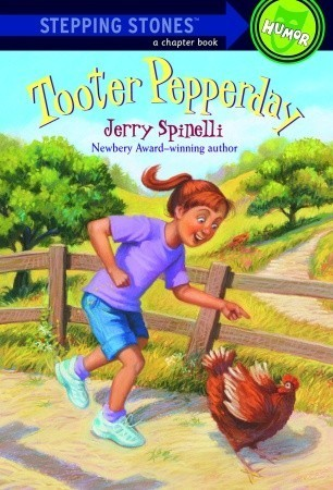 Tooter Pepperday: A Tooter Tale Jerry Spinelli