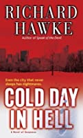 Cold Day in Hell: A Novel of Suspense