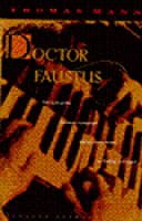 Doctor Faustus: The Life of the German Composer Adrian Leverkuhn as Told by a Friend