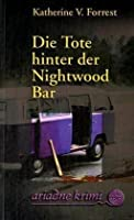 Die Tote hinter der Nightwood Bar