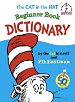 The Cat in the Hat Beginner Book Dictionary