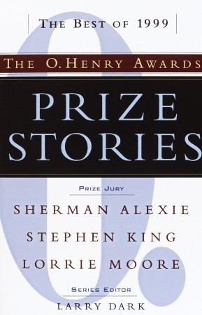 Prize Stories 1999: The O. Henry Awards Larry Dark