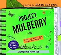Project Mulberry: Includes author interview