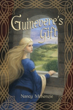 Guineveres Gift (Chrysalis Queen Quartet, #1)  by  Nancy McKenzie