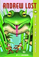 Andrew Lost With the Frogs (Andrew Lost #18)