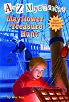 Mayflower Treasure Hunt (A to Z Mysteries: Super Edition 2)