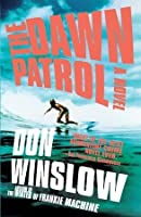 The Dawn Patrol (Boone Daniels, #1)