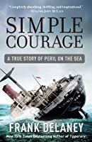 Simple Courage: The True Story of Peril on the Sea
