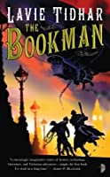 The Bookman (The Bookman Histories #1)