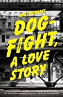 Dogfight, A Love Story