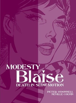 Death in Slow Motion (Modesty Blaise Graphic Novel Titan #17)  by  Peter ODonnell