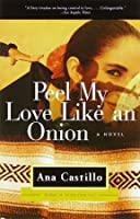 Peel My Love Like an Onion