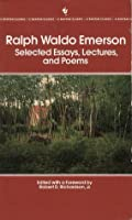 Selected Essays, Lectures, and Poems