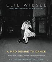 A Mad Desire to Dance