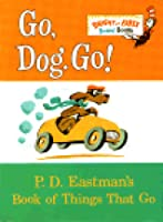 Go, Dog. Go!: Book of Things That Go
