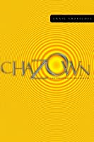Chazown: khaw-ZONE - A Different Way to See Your Life