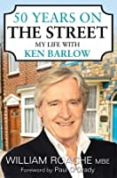 50 Years on the Street: My Life with Ken Barlow