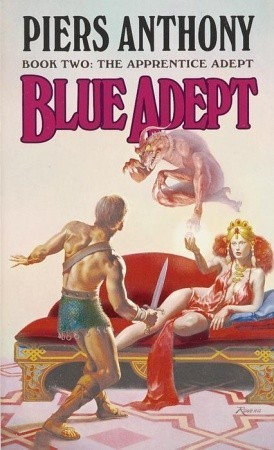 Blue Adept  (Apprentice Adept, #2)  by  Piers Anthony