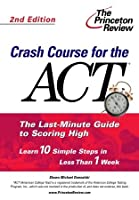 Crash Course For The Act, 3rd Edition
