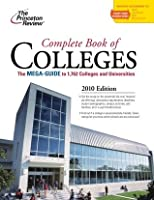 Complete Book of Colleges, 2010 Edition (College Admissions Guides)