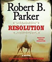 Resolution (Virgil Cole & Everett Hitch, #2)