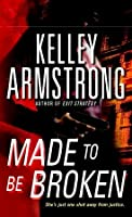 Made to Be Broken (Nadia Stafford, #2)