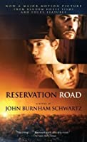 Reservation Road (Movie Tie In Edition)