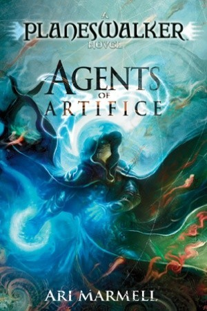 Agents of Artifice (Magic: The Gathering: Planeswalker, #1)  by  Ari Marmell