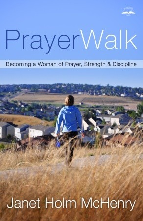 Prayer Changes Teens: How to Parent from Your Knees  by  Janet Holm Mchenry