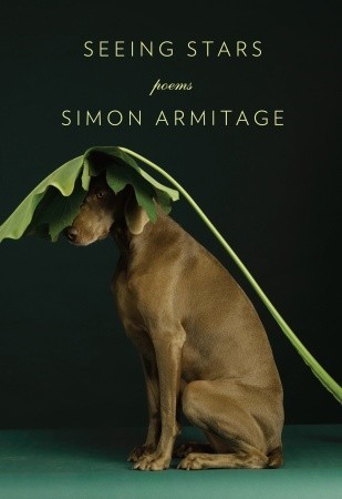 Seeing Stars: Poems  by  Simon Armitage