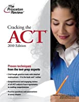 Cracking the ACT, 2010 Edition