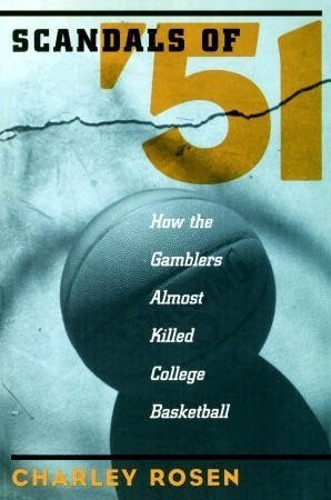 Scandals of 51  by  Charley Rosen