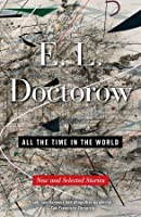 All the Time in the World: New and Selected Stories