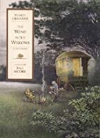 The Wind in the Willows: In Two Volumes