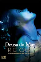 Deusa do Mar (Goddess Summoning, #1)