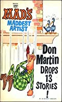 MAD's Don Martin Drops 13 Stories!