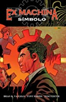 Ex Machina, Vol. 2: Símbolo