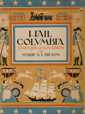 Hail Columbia  by  Marie A. Lawson