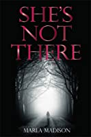 She's Not There (TJ Peacock & Lisa Rayburn Mysteries #1)