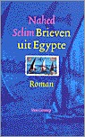 Brieven uit Egypte  by  Nahed Selim