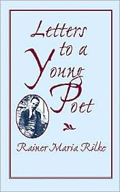 The Poets Guide To Life: The Wisdom Of Rilke  by  Rainer Maria Rilke