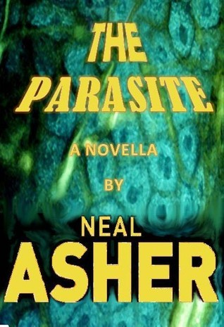 The Parasite Neal Asher