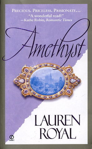Amethyst (The Jewel Trilogy, #1) Lauren Royal