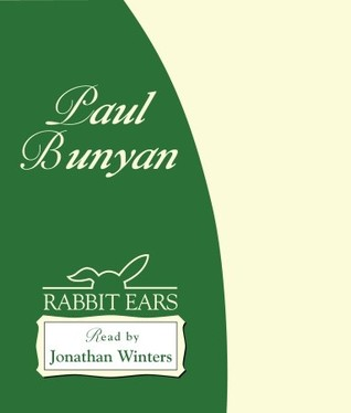 Paul Bunyan  by  Jonathan Winters