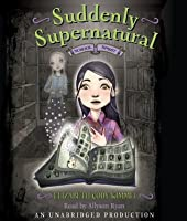 School Spirit (Suddenly Supernatural Book 1)