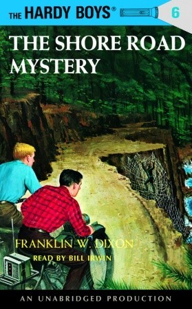 The Hardy Boys #6: The Shore Road Mystery Franklin W. Dixon