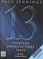 Thirteen Unpredictable Tales (Uncollected)