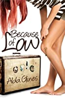 Because of Low (Sea Breeze, #2)
