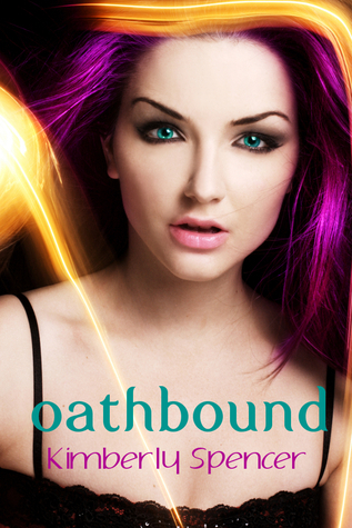 Oathbound (The Shimmer Trilogy, #3) Kimberly Spencer