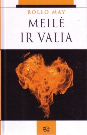 Meilė ir valia  by  Rollo May